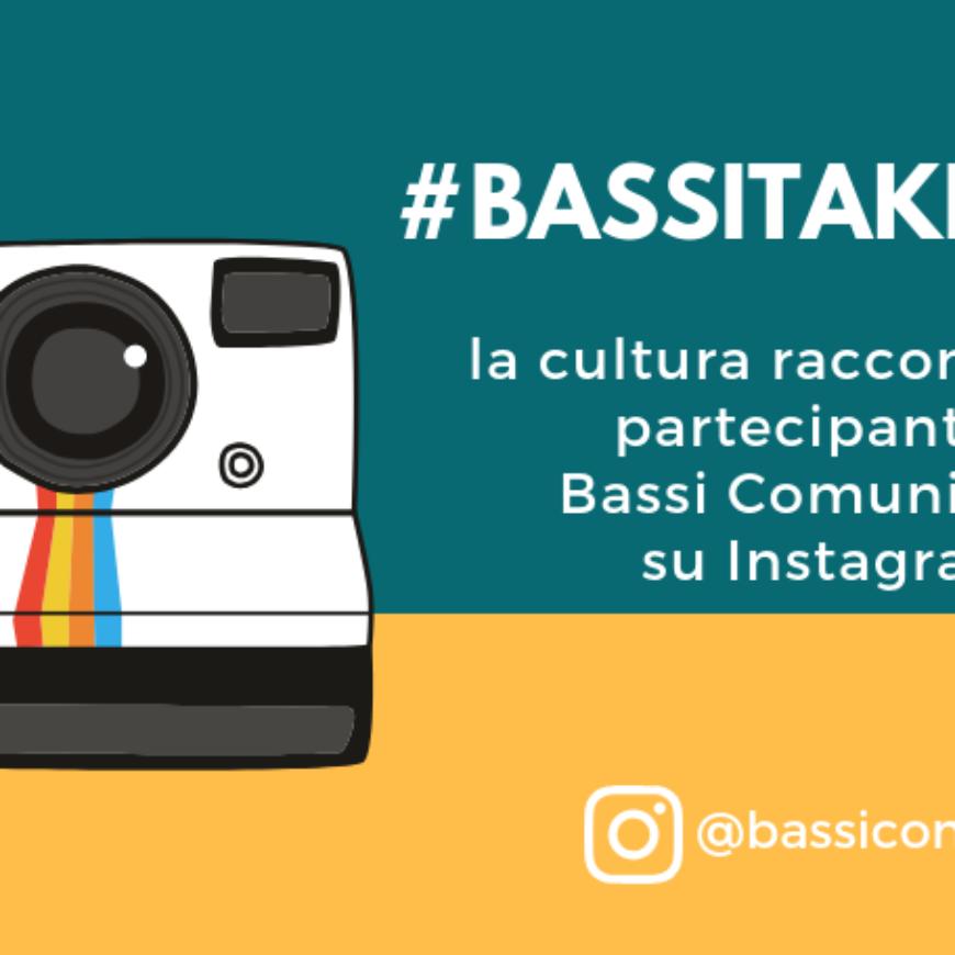 #Bassitakeover 3, la cultura condivisa su Instagram
